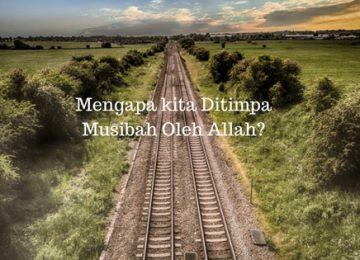 Mengapa-kita-Ditimpa-Musibah-Oleh-Allah-Malaya-Journal