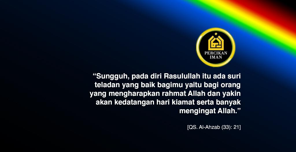 cinta rasul dan tauladan nabi muhammad percikan iman