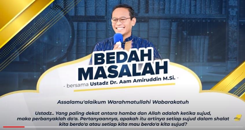 tanya jawab memperbanyak doa dalam sujud percikan iman aam amiruddin